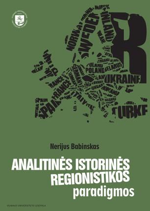 Analitinės istorinės regionistikos paradigmos