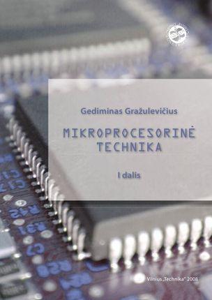 Mikroprocesorinė technika. 1 dalis