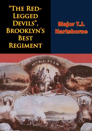 &quote;The Red-Legged Devils&quote;, Brooklyn's Best Regiment