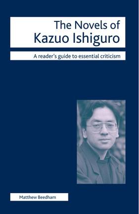 The Novels of Kazuo Ishiguro