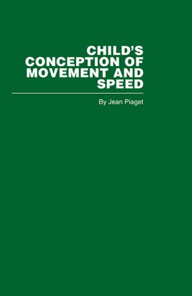 Child's Conception of Movement and Speed