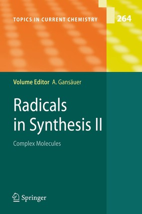 Radicals in Synthesis 2