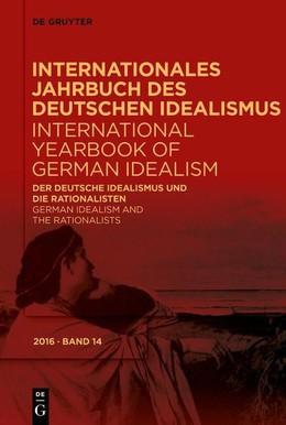 Der deutsche Idealismus und die Rationalisten / German Idealism and the Rationalists