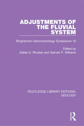 Adjustments of the Fluvial System