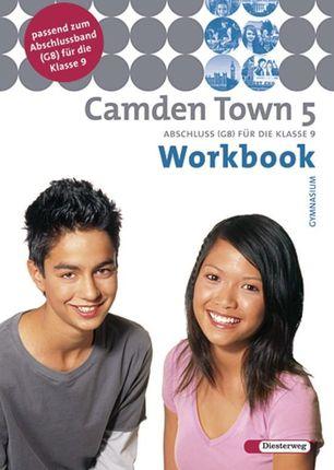 Camden Town 5 Workbook. Gymnasium. Hessen, Nordrhein-Westfalen, Schleswig-Holstein