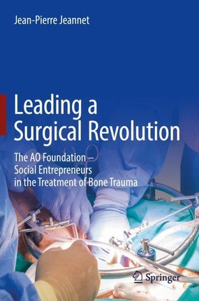 Leading a Surgical Revolution
