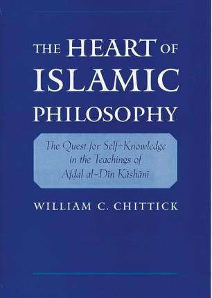 The Heart of Islamic Philosophy