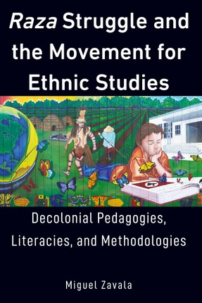 Raza Struggle and the Movement for Ethnic Studies