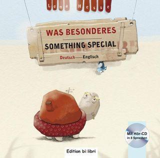 Was Besonderes. Kinderbuch Deutsch-Englisch