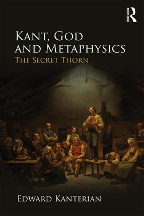 Kant, God and Metaphysics