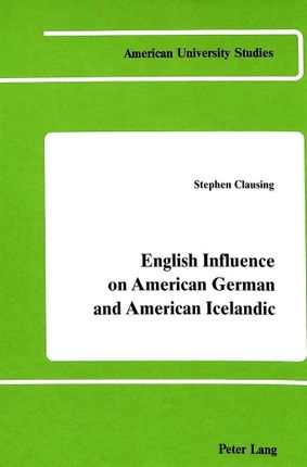 English Influence on American German and American Icelandic
