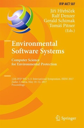 Environmental Software Systems. Computer Science for Environmental Protection