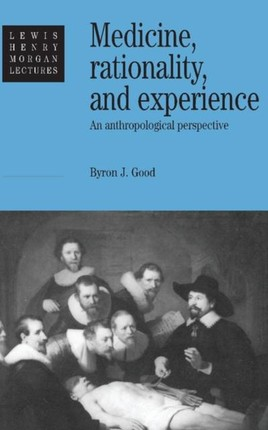 Medicine, Rationality and Experience
