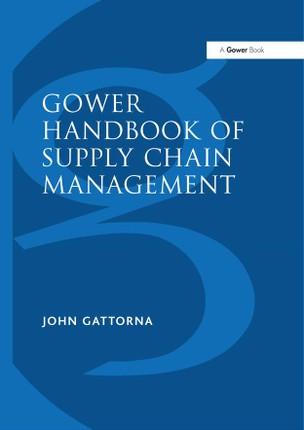 Gower Handbook of Supply Chain Management