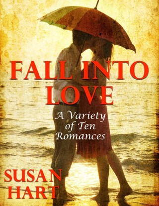 Fall Into Love:  A Variety of Ten Romances