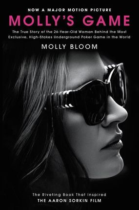 Molly's Game. Movie Tie-in