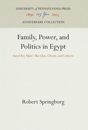 Family, Power, and Politics in Egypt