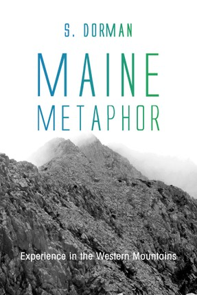 Maine Metaphor: Experience in the Western Mountains