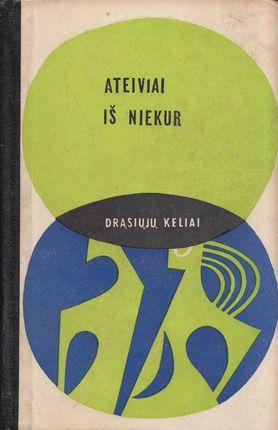 Ateiviai iš niekur (1970)