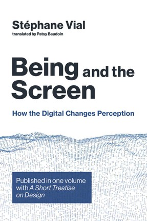 Being and the Screen