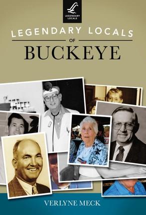 Legendary Locals of Buckeye