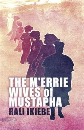M'errie Wives of Mustapha