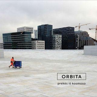 Orbita. Prekės iš kosmoso