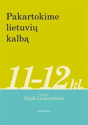 Pakartokime lietuvių kalbą 11 - 12 kl.
