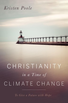 Christianity in a Time of Climate Change