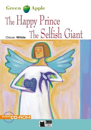 The Happy Prince and The Selfish Giant