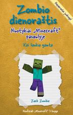 """Zombio dienoraštis: nuotykiai """"Minecraft"""" pasaulyje 3"""
