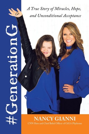 #generationg: A True Story of Miracles, Hope, and Unconditional Acceptance