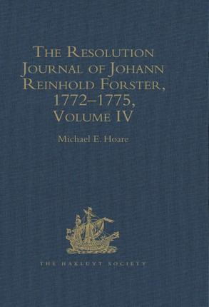 The Resolution Journal of Johann Reinhold Forster, 1772-1775