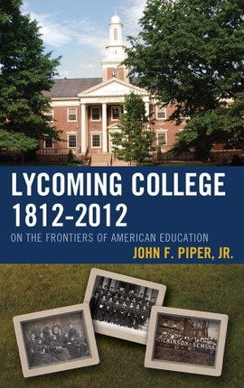 Lycoming College, 1812-2012