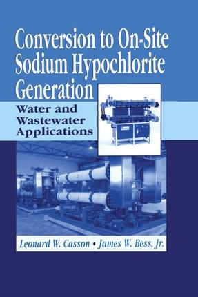 Conversion to On-Site Sodium Hypochlorite Generation
