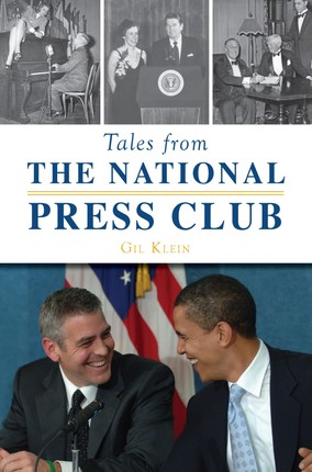 Tales from the National Press Club