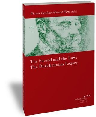 The Sacred and the Law: The Durkheimian Legacy