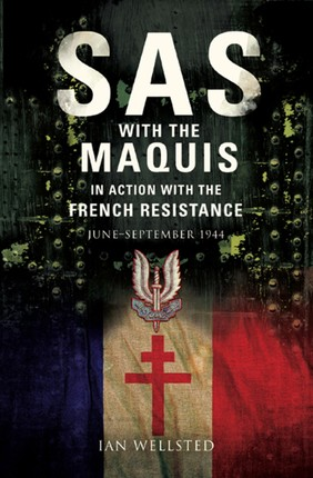 SAS: With the Maquis in Action with the French Resistance