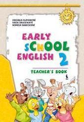 Early School English 2. Mokytojo knyga