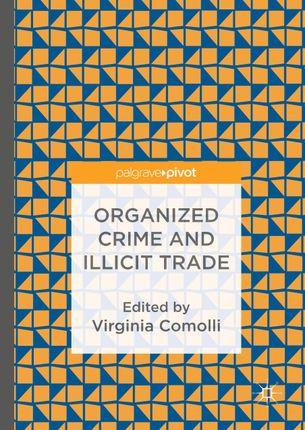 Organized Crime and Illicit Trade