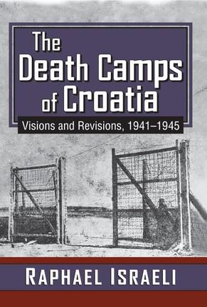 The Death Camps of Croatia