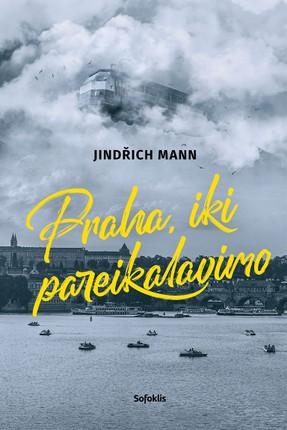 Praha, iki pareikalavimo