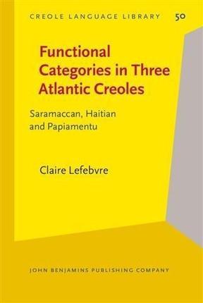 Functional Categories in Three Atlantic Creoles