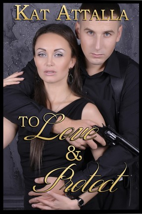 To Love and Protect Boxed Set