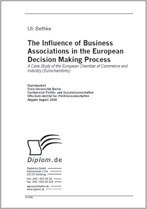 The Influence of Business Associations in the European Decision Making Process