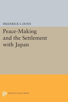 Peace-Making and the Settlement with Japan