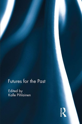 Futures for the Past