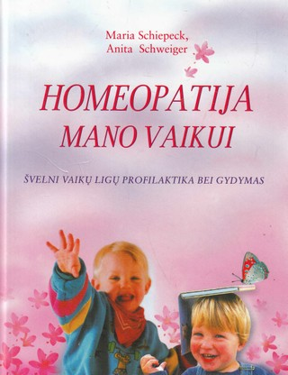 Homeopatija mano vaikui