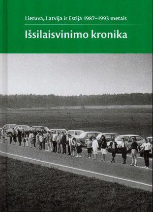 Lietuva, Latvija ir Estija 1987-1993 metais: išsilaisvinimo kronika