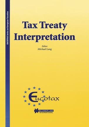 Eucotax Series on European Taxation Tax Treaty Interpretation